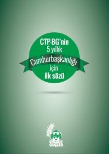 CTP-BG'nin 5 yıllık Cumhurbaşkanlığı için İlk Sözü (Kapak)